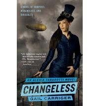 changless by gail carriger Review: Soulless by Gail Carriger