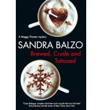 brewed crude and tattooed balzo Book Review: Bean There, Done That by Sandra Balzo