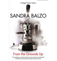 from the grounds up balzo Book Review: Bean There, Done That by Sandra Balzo