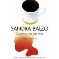 Book Review: Grounds for Murder by Sandra Balzo