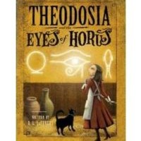 Book Review: Theodosia and the Eyes of Horus by R. L. LaFevers