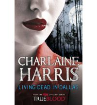 living dead in dallis harris Review: Living Dead in Dallas by Charlaine Harris