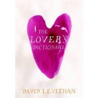 Review: The Lover's Dictionary by David Levithan