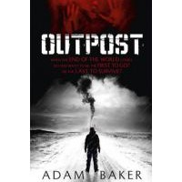 Review: Outpost by Adam Baker