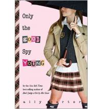 ally carteronly the good spy young Bookish news and publishing tidbits 18 October 2011