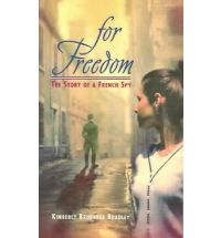 for freedom story of a french spy Book List: young adult books about spies