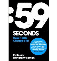 59 Seconds by Richard Wiseman Review: The Luck Factor by Richard Wiseman