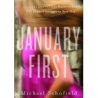 January First by Michael Schofield Memoirs as narratives and January First by Michael Schofield