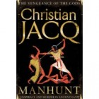 Manhunt by Christian Jacq Capers, dei ex machina and Christian Jacqs Manhunt