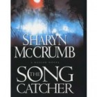 The Song Catcher by Sharyn McCrumb Review: The Songcatcher by Sharyn McCrumb