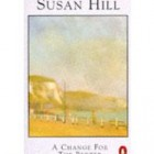 Book Review: A Change for the Better by Susan Hill
