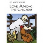 Thoughts on Love Among the Chickens by PG Wodehouse
