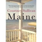 Review: Maine by Courtney Sullivan