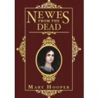 Historical Holiday Blog Hop giveaway: Newes from the Dead by Mary Hooper