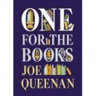Reading habits and prejudices and Joe Queenan's One for the Books