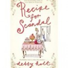 The purpose of chick-lit and Debby Holt's Recipe for Scandal