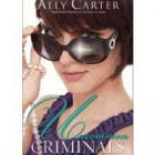 Book Review: Uncommon Criminals by Ally Carter